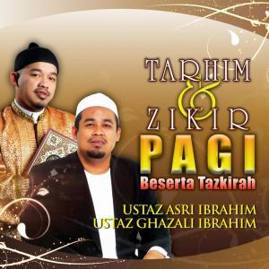 Tarhim & Zikir Pagi, Beserta Tazkirah dari Ustaz Asri Ibrahim