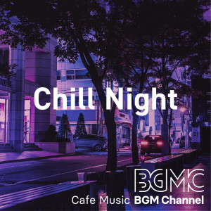 Cafe Music BGM channel的專輯Chill Night