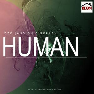 Album Human (Audionic Souls) from Dzo