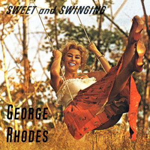 Album Sweet and Swinging from George Rhodes