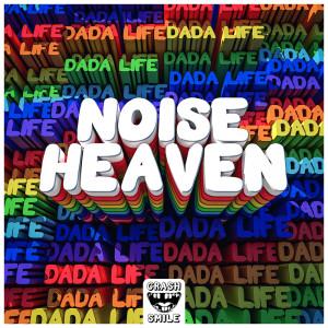 Album Noise Heaven from Dada Life