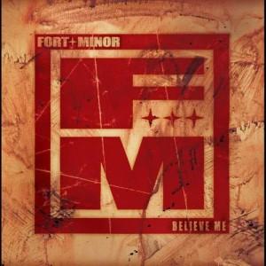 Believe Me (Explicit) dari Fort Minor