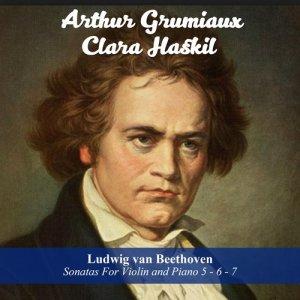 Arthur Grumiaux的專輯Ludwig van Beethoven: Sonatas For Violin and Piano 5 - 6 - 7