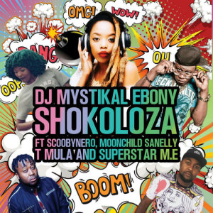 Album Shokoloza from Dj Mystikal Ebony