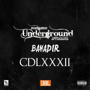 Album Spitsessie CDLXXXII Zonamo Underground (Explicit) from Bahadır
