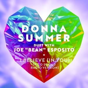 Donna Summer的專輯I Believe (In You) [Figo Sound Radio Version]
