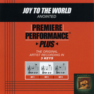 Premiere Performance Plus: Joy To The World 2002 Annointed
