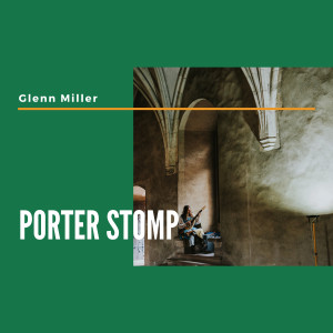 Album Porter Stomp from Glenn Miller