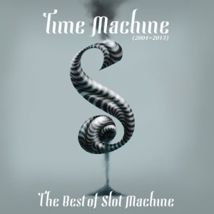 อัลบั้ม Time Machine : Best of Slot Machine
