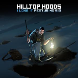I Love It 2011 Hilltop Hoods