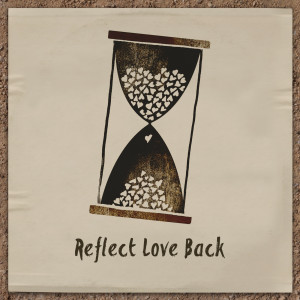 Album The Return from Reflect Love Back