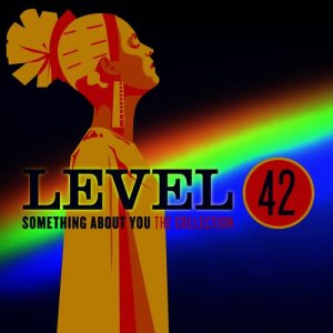 Level 42的專輯Something About You: The Collection