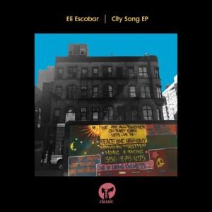 Album City Song EP from Eli Escobar