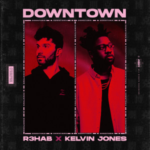 Album Downtown from R3hab