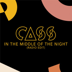 Album In The Middle Of The Night from Cass