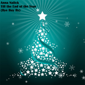 Album Till the End of the Year (Bye Buy By) from Anna Nalick