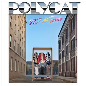 อัลบัม 80 Kisses ศิลปิน Polycat