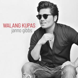 Album Walang Kupas from Janno Gibbs