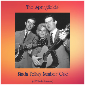 Album Kinda Folksy Number One from The Springfields