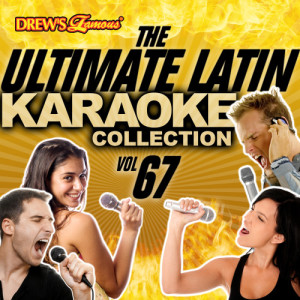 The Hit Crew的專輯The Ultimate Latin Karaoke Collection, Vol. 67