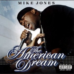 The American Dream (Explicit)