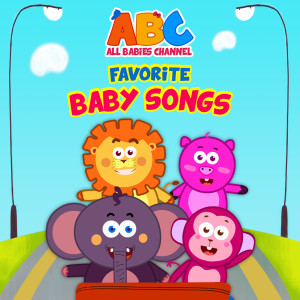 All Babies Channel的專輯Favorite Baby Songs