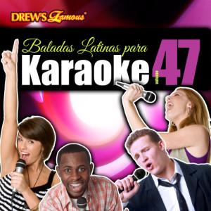 The Hit Crew的專輯Baladas Latinas Para Karaoke, Vol. 47