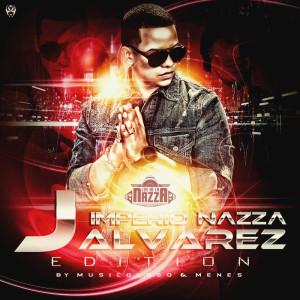 J. Alvarez的專輯El Imperio Nazza: J. Alvarez Edition (Explicit)