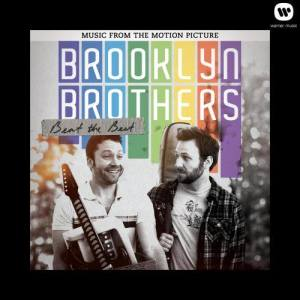 Album Brooklyn Brothers Beat The Best: Music From The Motion Picture from Brooklyn Brothers Beat The Best