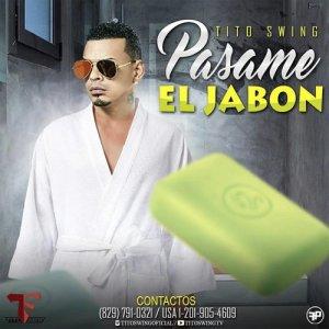 Album Pasame el Jabon from Tito Swing
