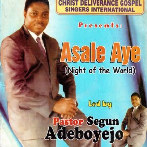 Album Asale Aye (Night of the World) from Pastor Segun Adeboyejo