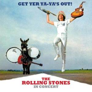 The Rolling Stones的專輯Get Yer Ya-Ya's Out! The Rolling Stones In Concert