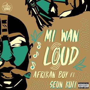 Album Mi Wan Loud (Explicit) from Seun Kuti