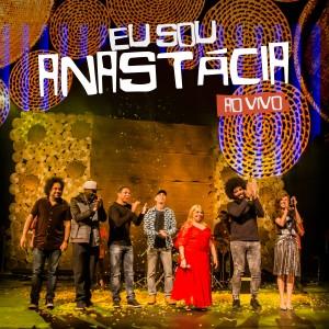 Album Eu Sou Anastácia (ao Vivo) from Anastacia