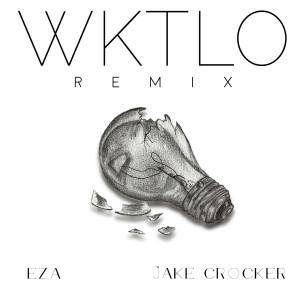 Album We Keep The Lights Out (Jake Crocker Remix) from EZA