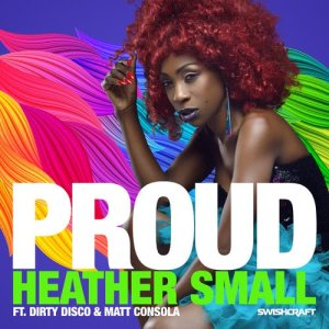 Listen to Proud song with lyrics from Heather Small