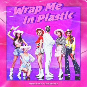 Album Wrap Me In Plastic from CHROMANCE