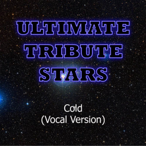 Ultimate Tribute Stars的專輯Kanye West feat. DJ Khaled - Cold (Vocal Version)