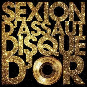 Album Disque d'or from Sexion D'Assaut