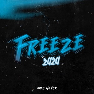 Listen to Freeze 2020 song with lyrics from Unge Høyer