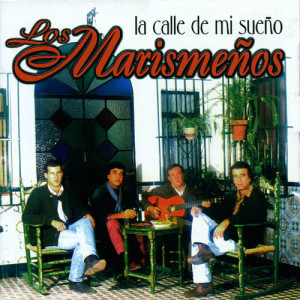 Album La Calle de Mi Sueño from Los Marismenos