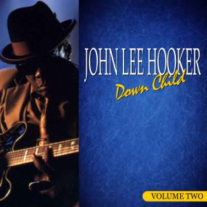 John Lee Hooker的專輯Down Child Volume 2