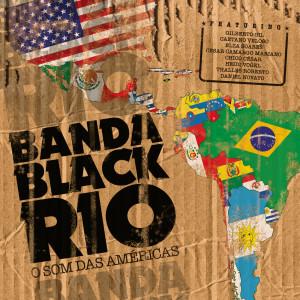 Banda Black Rio的專輯O Som Das Américas