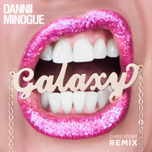 Dannii Minogue的專輯Galaxy (Chris Young Remix)