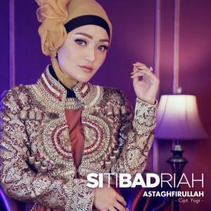 Astaghfirullah dari Siti Badriah