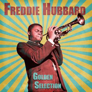 Freddie Hubbard的專輯Golden Selection (Remastered)