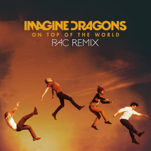 Imagine Dragons的專輯On Top Of The World