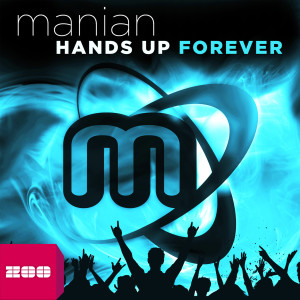 Album Hands Up Forever from Manian