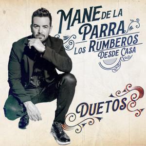 Album La Fórmula (Desde Casa - Duetos) from Mane de la Parra