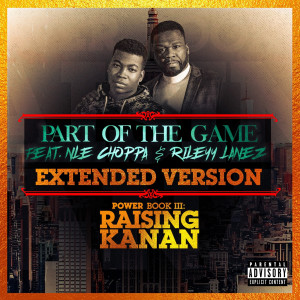 50 Cent的專輯Part of the Game (Extended Version) (Explicit)